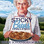 The Sticky Buns Challenge: Ethel King, Book 2 | Sherri Schoenborn Murray