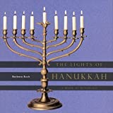 img - for The Lights of Hanukkah: A Book of Menorahs book / textbook / text book