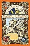 Llewellyn's 2005 Magical Almanac, Llewellyn Staff and Anthony Louis, 0738701386