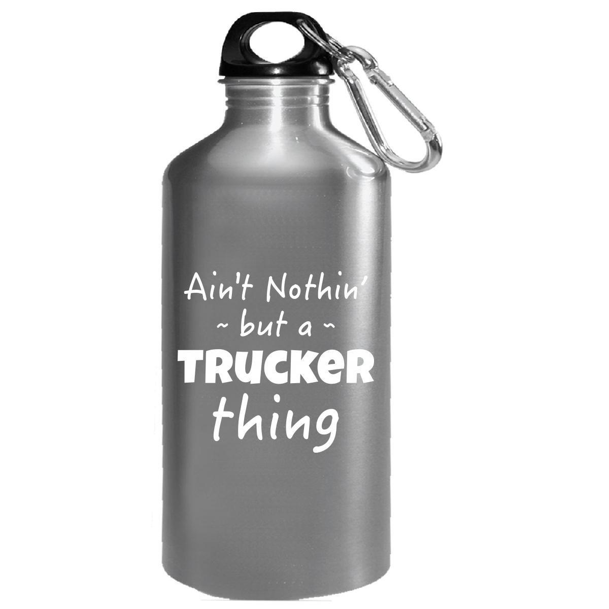 Trucker Thing Careerジョブと趣味PrideドライバトラックSaying – 水ボトル B0781GMYJ4