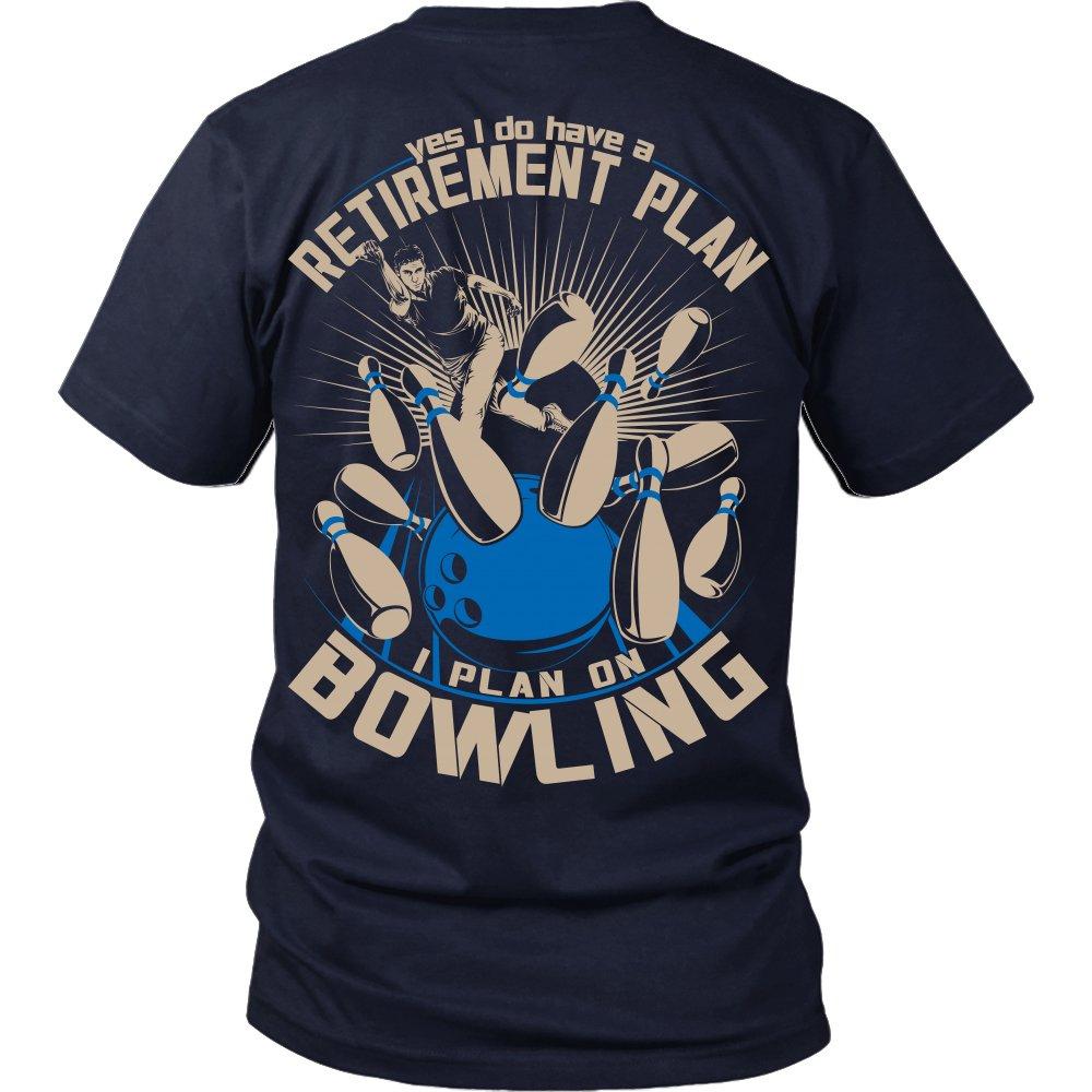 fe489e03 Men's Bowling Retirement Plan - Fun Bowling Shirt