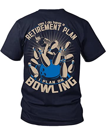 09d0ff9131dee Men s Bowling Retirement Plan - Fun Bowling Shirt