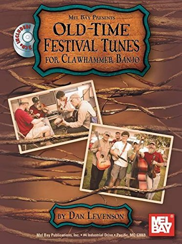 Mel Bay Old-Time Festival Tunes for Clawhammer by Dav Levenson - Time Festival Old Tunes