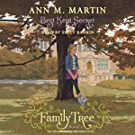 Best Kept Secret: Family Tree, Book Three | Ann M. Martin