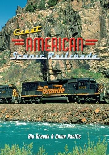 great-american-scenic-railroads-rio-grande-union-pacific