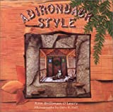 Adirondack Style, Ann S. O'Leary, 0609802356