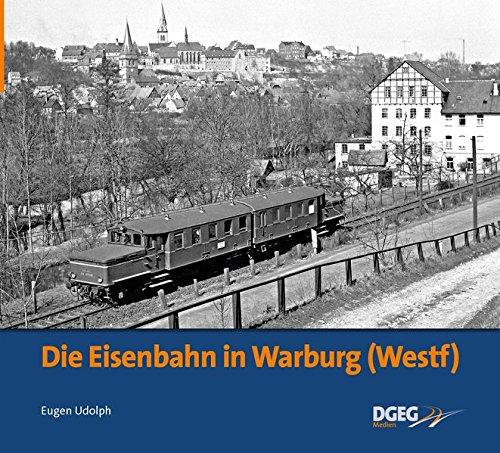 Die Eisenbahn in Warburg