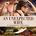 An Unexpected Wife Audiobook by Constance Masters Narrated by Donovan Kane