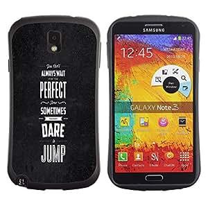All-Round híbrido de goma duro caso cubierta protectora Accesorio Generación-I BY RAYDREAMMM - Samsung Galaxy Note 3 N9000 N9002 N9005 - Dare Jump Inspiring Motivational Black