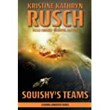 Squishy's Teams: A Diving Universe Novel (The Diving Series)