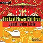 The Lost Flower Children | Janet Taylor Lisle