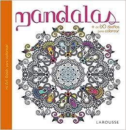 mandalas larousse libros ilustrados practicos ocio y naturaleza
