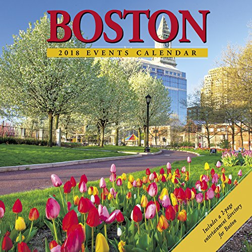 Boston 2018 Calendar: Includes a 2-Page Entertainment Directory for Boston