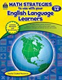 Math Strategies to Use with English Language Learners, Grades 5-6, Tracie Heskett, 1420629107