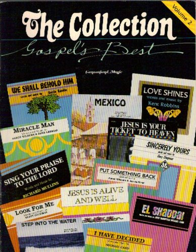 The Collection: Gospel's Best, Volume 2 (Sing Your Praise To The Lord Sheet Music)