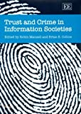 img - for Trust and Crime in Information Societies by Robin Mansell (2007-04-23) book / textbook / text book