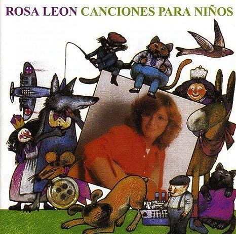 Canciones Para Niños Volúmen 1: Rosa Leon: Amazon.es: Música