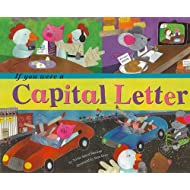 If You Were a Capital Letter (Word Fun)