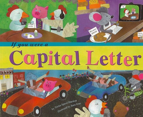 If You Were a Capital Letter (Word Fun) (Capital Letter)