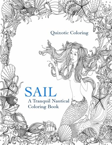 Sail: A Tranquil Nautical Coloring Book