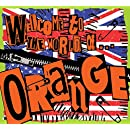 Welcome to the World of...Orange