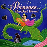 The Princess and Her Best Friend, Cecile Schoberle, 0689871007