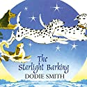 The Starlight Barking Audiobook by Dodie Smith Narrated by Delia Corrie