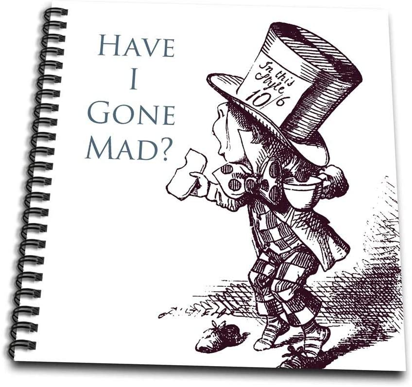 Amazon Com 3drose Hatter Have I Gone Mad Alice In Wonderland Drawing Book 8 By 8 Inch Db 110410 1 Arts Crafts Sewing