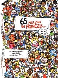 65 millions de français par Stéphanie Duval