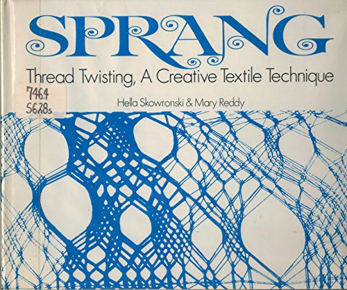 Sprang; thread twisting,: A creative textile technique
