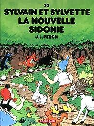 Sylvain et Sylvette, tome 32  : La nouvelle Sidonie  par Jean-Louis Pesch