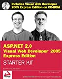 Wrox's ASP. NET 2. 0 Visual Web Developer 2005 Express Edition Starter Kit, David Sussman and Alex Homer, 0764588079