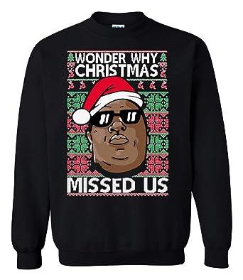 Amazoncom Thetshack Wonder Why Christmas Missed Us Funny Ugly