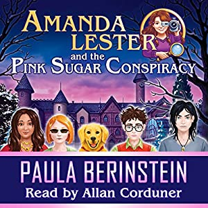 Amanda Lester and the Pink Sugar Conspiracy Audiobook