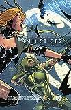Injustice 2 (2017-) Vol. 2