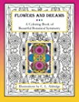 Flowers and Dreams: A Coloring Book o...