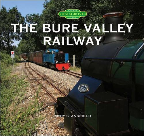 Read Online The Bure Valley Railway by Andy Stansfield (2008-10-14) PDF