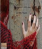 Magia en las sombras: Editorial Nido de Letras (Spanish Edition)