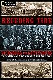 Receding Tide: Vicksburg and Gettysburg- The