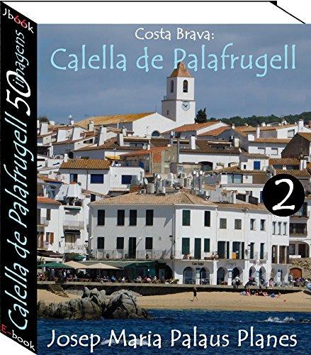 Costa Brava: Calella de Palafrugell (50 imagens) -2-