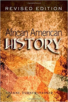 African American History: An Introduction by Joanne Turner-Sadler (2009-07-31)
