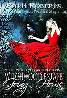 Witchwood Estate - Going Home (serial-series bk 1) by [Roberts, Patti]