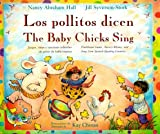 Los Pollitos Dicen-The Baby Chicks Sing, Nancy A. Hall, 0316340103