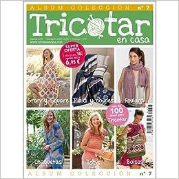 ÁLBUM COLECCIÓN TRICOTAR EN CASA Nº 7 - Revista de tricot y ...