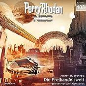 Die Freihandelswelt (Perry Rhodan NEO 108) | Michael H. Buchholz