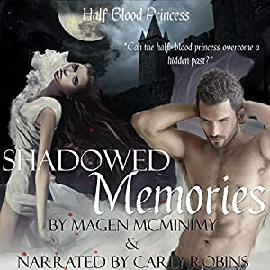 Shadowed Memories Audiobook