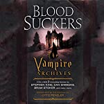 Bloodsuckers: The Vampire Archives, Volume 1 | Otto Penzler (editor),Neil Gaiman (preface),Stephen King,Tanith Lee,Dan Simmons,Bram Stoker