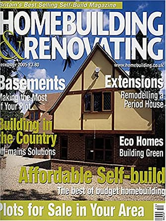 Homebuilding And Renovating Magazine Amazon Com Magazines