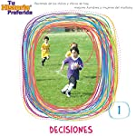Decisiones 1 [Decisions 1 (Texto Completo)] |  Your Story Hour