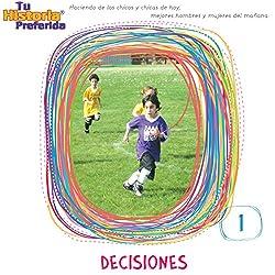 Decisiones 1 [Decisions 1 (Texto Completo)]